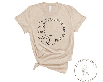 760e150c1 Cervical Dilation Measurement Shirt© - Soften, Open, Release Shirt - Birth  Worker Shirt - Gift for Doula - Gift for Midwife