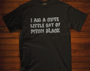 80a48051 Funny T Shirt, Sarcastic Shirt, Cute Ray Of Pitch Black, Novelty T Shirts,  Ironic Shirt, Slogan Shirt, Tumblr Shirt, Sarcastic Tshirts