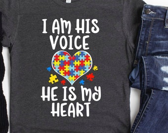 I Am His Voice He Is My Heart Tshirt Gift Ideas For Mother Father Autism Lover Men Women Birthday Party Friend Teens Autism Awareness
