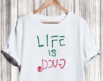 90bf3d124 Gucci Shirt T-shirt, Gucci Life Is Shirt, Gucci Tshirt For Men Women, Gucci  Shirt, Gucci Shirt, Gucci Clothing, Designer Tshirt