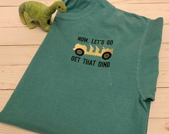3ce51cfe5 Let's go get that Dino T-Shirt