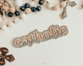 Campus Minister Sticker // Catholic Sticker // Catholic Decal// Catholic Gift