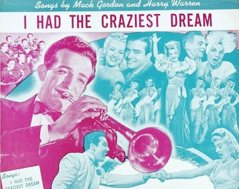 I Had The Craziest Dream from Springtime in the Rockies Vintage Sheet Music 1942