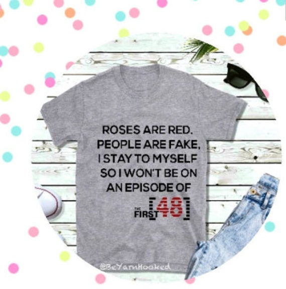 Funny First 48 Shirt
