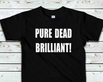 0d389849f888 Pure Dead Brilliant tshirt/childrens tshirt/boys t-shirt/girls t-shirt/funny  kids shirt/motivational for kids/funny Scottish kids tshirt