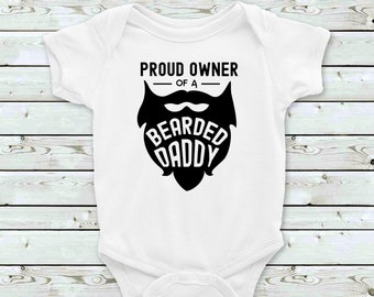 51c22f3973d48 Proud Owner of a Bearded Daddy/short sleeved baby body suit/funny baby body  suit/baby grow/baby onesie/baby on Father's Day/baby gift/birth