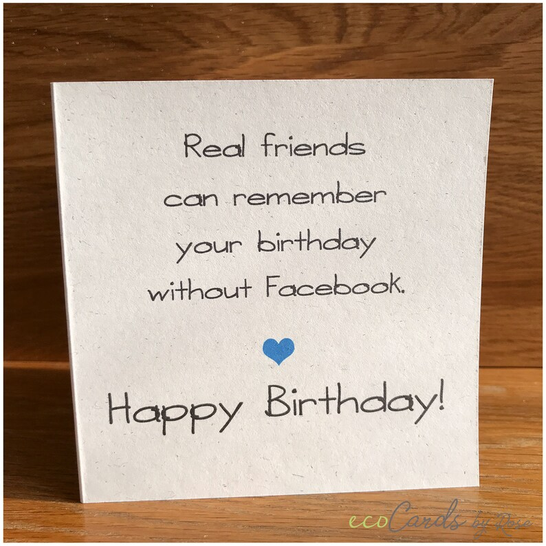 Real Friends Facebook Birthday Card Funny Cards Adult Humour Meme Greeting Occasions Smile Sarcasm For Him Her