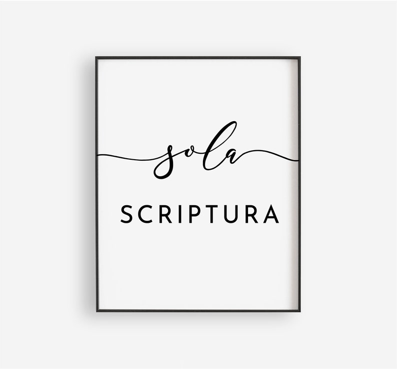 Sola Gratia Sola Fide Sola Scriptura Printables Printable