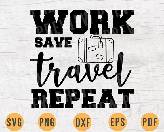 Let/'s Travel The World SVG File Travel Sayings Adventure Quotes Svg INSTANT DOWNLOAD Travel Shirt Adventure Iron on Transfer n351