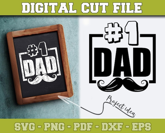 No 1 Dad Svg Father S Day Svg File For Cricut Silhouette Etsy