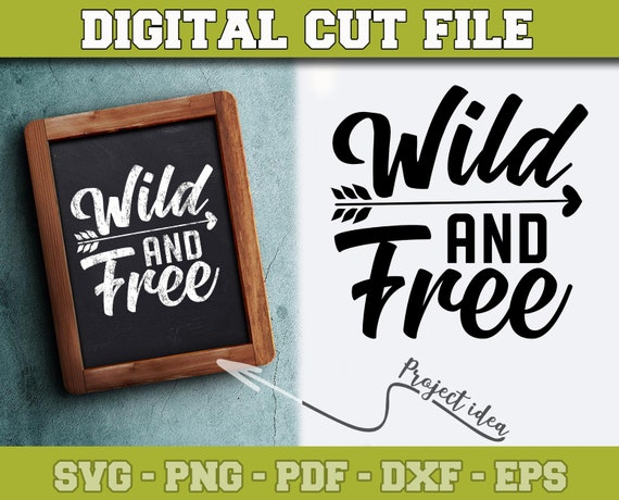 Wild And Free Svg Camping Svg File For Cricut Silhouette Etsy