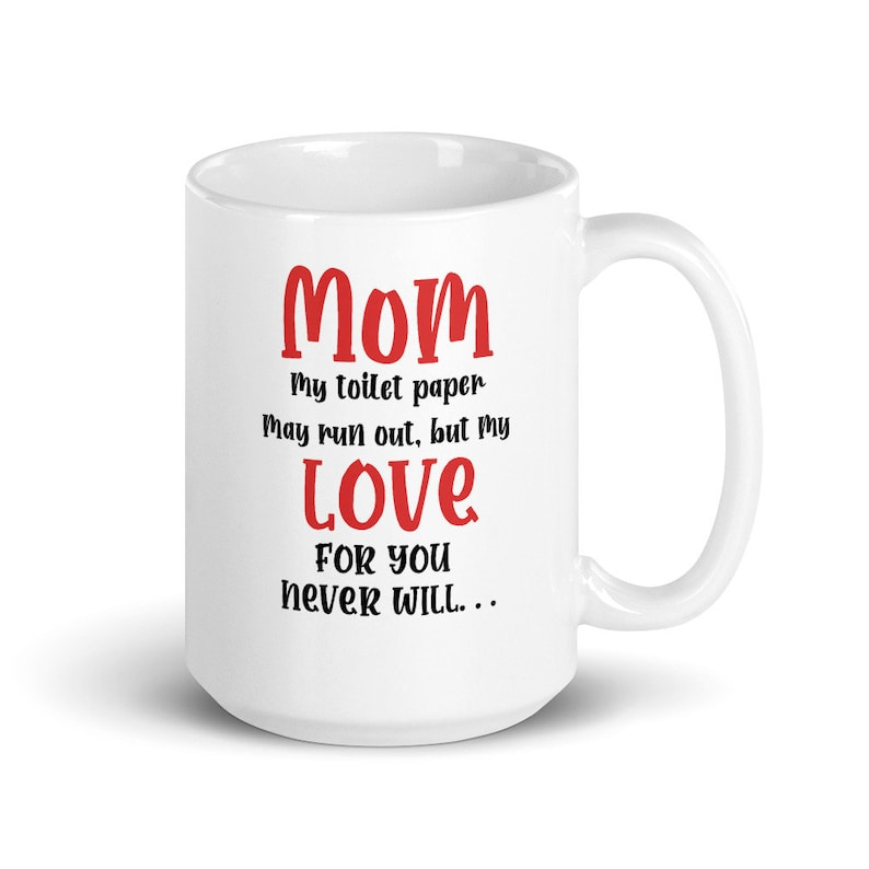 Funny Mothers Day Mug Pandemic Funny Gift Toilet Paper Gift image 0