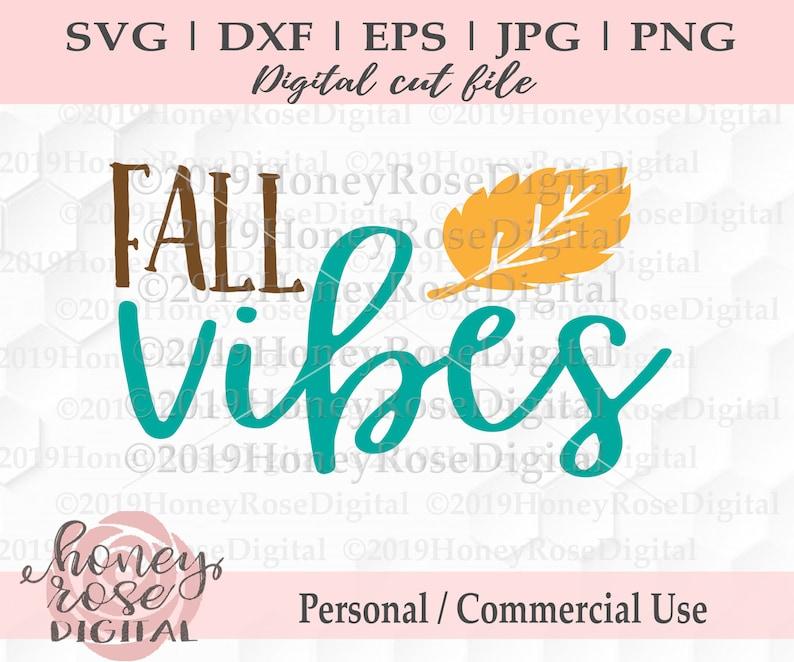 Fall Season svg Cute Fall svg Cricut Silhouette Cut File Favorite Season Autumn Leaves SVG Instant DIGITAL download Fall Vibes svg