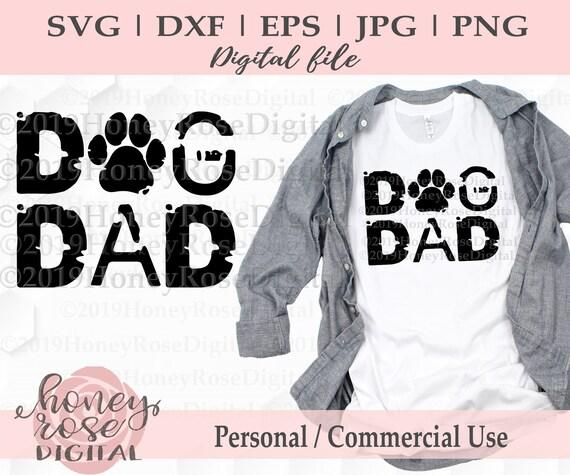 Dog Dad Distressed Svg Dog Dad Svg Dog Lover Svg Pet Dog Etsy