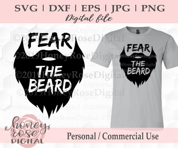 Fear The Beard Svg Funny Beard Mustache Svg Dad Life Svg Etsy