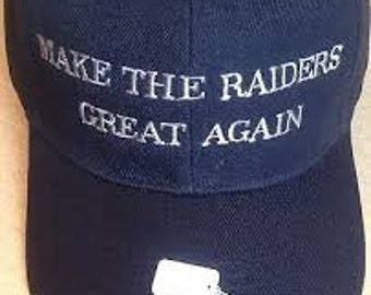 Make The Raiders Great Again Embroidered hat a7cfe821e