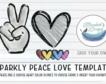 Sparkly peace love make your own   blank clip art template for design sketch glitter    7 PNG files for printable and sublimation