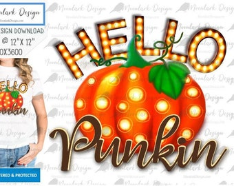 Hello Punkin PNG, Hello Pumpkin PNG, Pumpkin png, bilboard lights, pumpkin lights, PNG for sublimation, Commercial Use, digital download