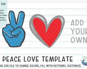 peace love make your own,  blank editable, peace love svg, peace love png, DXF for printable cut file and sublimation, custom peace love