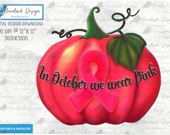 Breast Cancer, Awareness ribbon, pink pumpkin, In October we wear, PNG for sublimation, Commercial Use, watercolor download, moonlark design