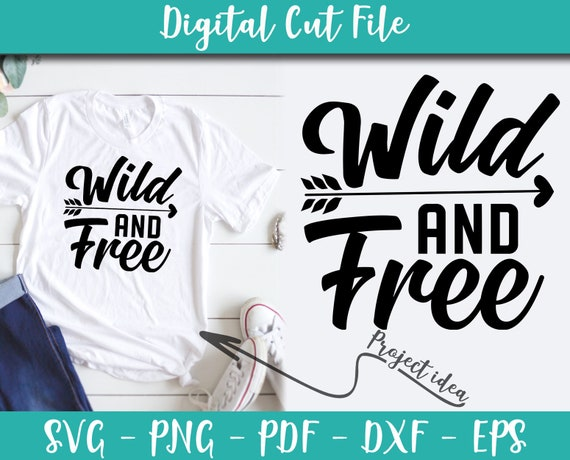 Wild And Free Svg File Instant Download Vector Camping Idea Etsy