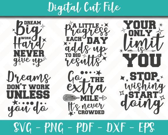 Work Hard believe printable vector clip art instant download Inspirational SVG Bundle commercial use Motivational SVG Cut Files