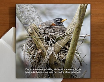 Childfree by choice | No kids | Not pregnant | greeting card with robin bird