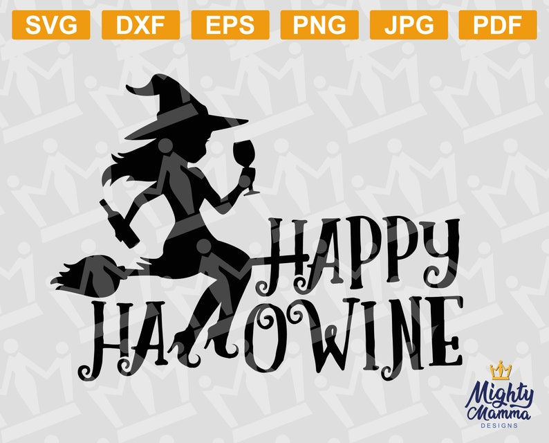 Happy Hallowine Witch Halloween Svg Png And Other Cutting Etsy