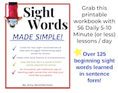 Sight Words Made Simple - A Printable Workbook of 56 Short Daily Lessons