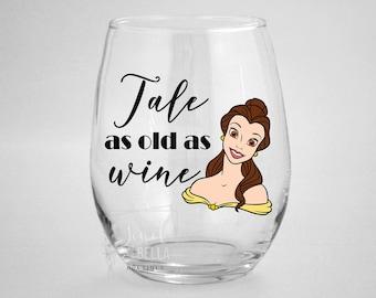 My Disney Princess Name is Taco Belle Wine Glass Beauty /& the Beast Wine Glass Disney Gift Taco Belle Wine Glass Disney Wine Glass