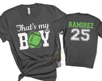 Personalized Glitter Football Shirt, Custom Football Mom Shirt, That's My Boy Football Shirt, Football Shirts, Football Mom Shirts