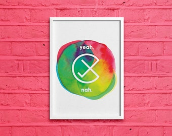"""PRINTABLE """"YEAH, NAH."""" Mixed Media Print  