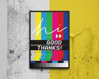 "PRINTABLE ""GLITCH - Hi… good thanks!"" Digital Print  | Instant Download | Typography | Wall Art | Poster | Decor | Airbnb | Retro"