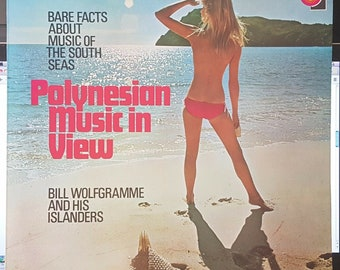 Bill Wolfgramme and his Islanders, Polynesian Music In View, LP record excellent, vinyl record with sexy cover