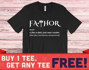 8b728a91 Fa-Thor Shirt   Father's Day T-shirt   Unisex T-shirt   Buy One Get One Free