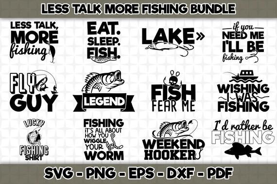Download Less Talk More Fishing Svg Bundle 12 Designs Included Svg Etsy
