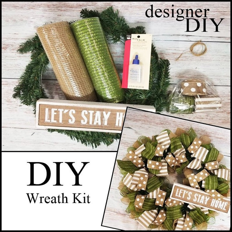 Lets stay home deco mesh DIY wreath kit moss green burlap image 0
