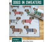 Dogs in Sweaters Quilt and Pillow Pattern by Elizabeth Hartman