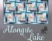 ALONG the LAKE Quilt Pattern By Cindi McCracken Design