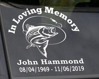 Fishing In Loving Memory Decal, Custom In Loving Memory Car Decal, In Memory of Dad Fisherman Car Decal, In Memory of Father Memorial Decal