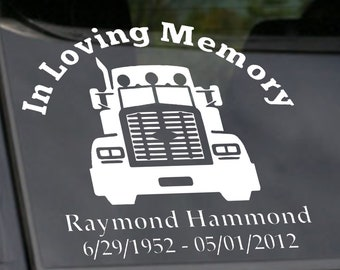 Truck Driver In Loving Memory Decal, Custom In Loving Memory Car Decal, In Memory of Dad Truck Driver Decal, In Memory of Dad Trucker
