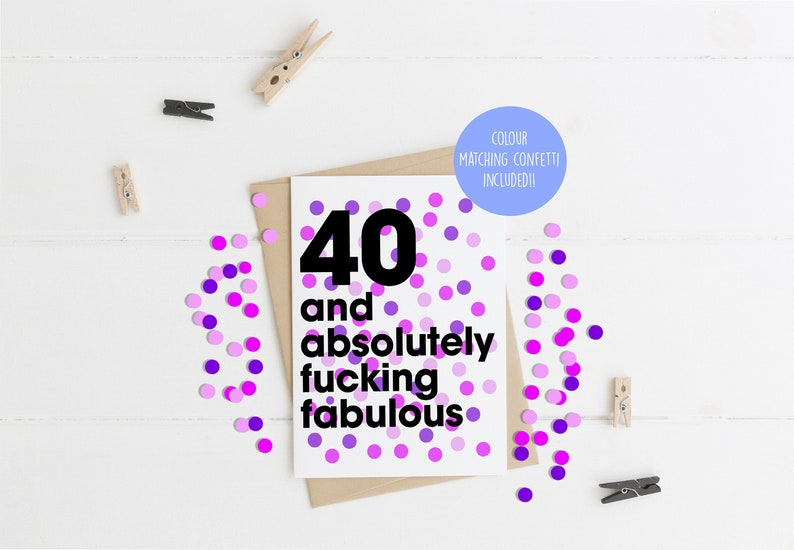 Funny 40th Birthday Card For Her Includes Colour Matching