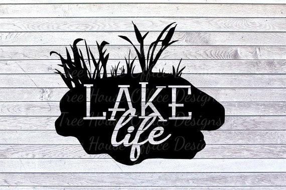 Lake Life Svg Dxf Png Jpeg Lake Cut File Lake House Svg Etsy