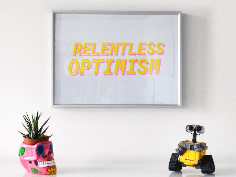 Relentless Optimism  A3 Risograph Print image 0