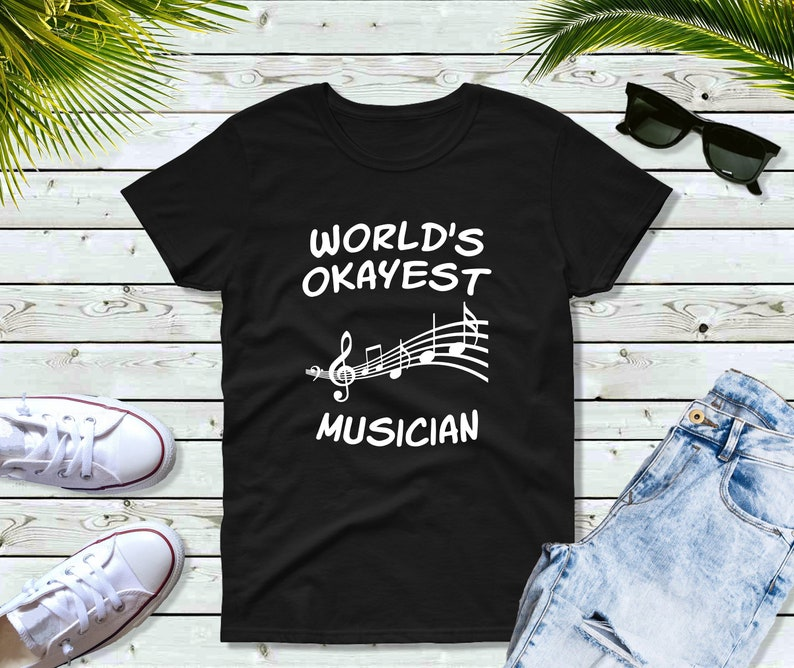 World/'s Okayest Musician Funny Music T-Shirt