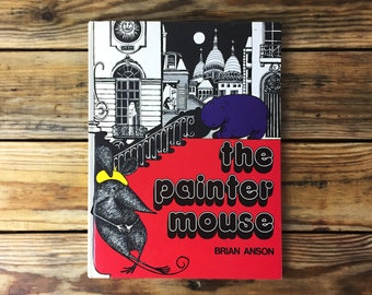Vintage Children's Book 'The Painter Mouse' by Brian Anson — 1970s