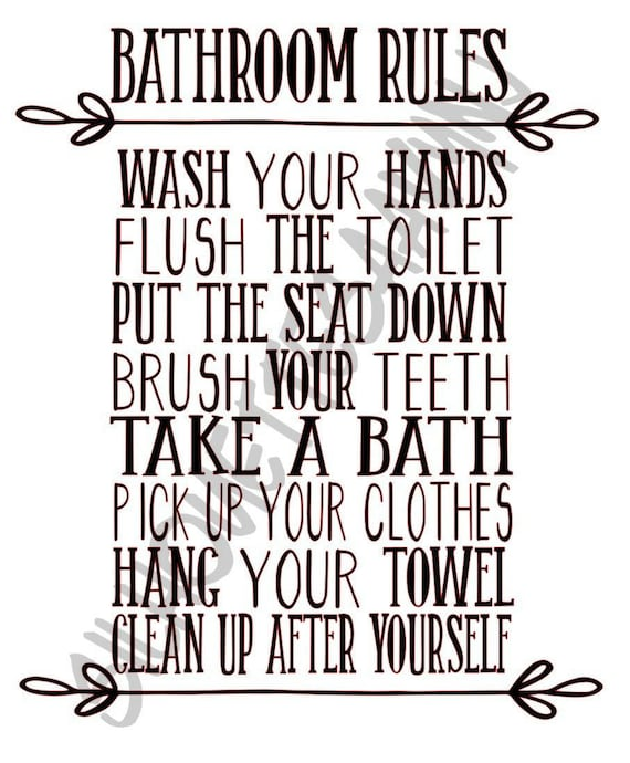 Bathroom Rules Svg Png And Jpg Files Etsy