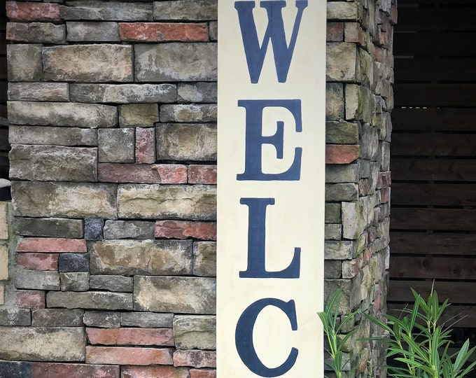 Tall Welcome sign, 6 ft. porch wooden WELCOME sign, wood porch sign