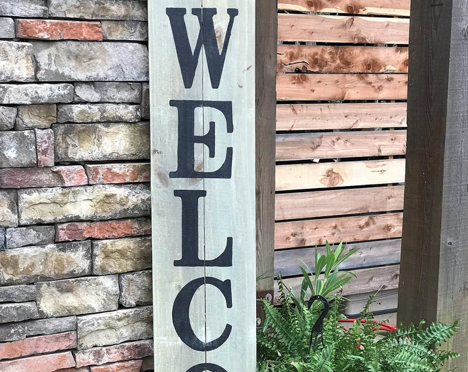 Tall Welcome sign, 6 ft. front porch wooden WELCOME sign, wood porch sign