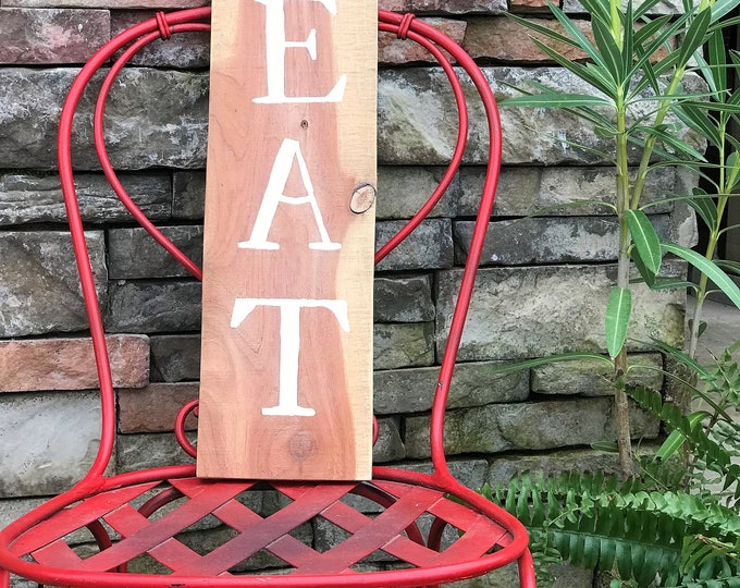 EAT vertical cedar wood kitchen sign, rustic wood sign